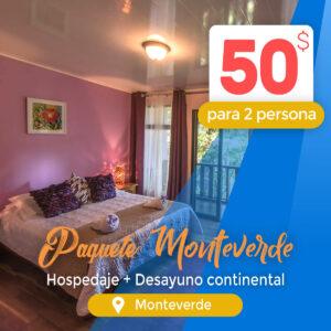 Paquete para 2 personas – Hospedaje + desayuno continental en el Hotel Monteverde