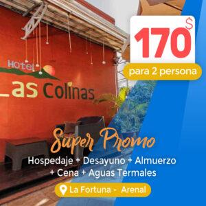 Super Promo Aguas Termales Hotel Las Colinas – La Fortuna